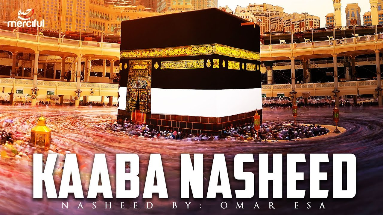 BEAUTIFUL NASHEED ABOUT THE KAABA  ?