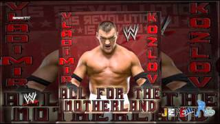 WWE: All for The Motherland (Vladimir Kozlov) 2nd. Version By Jim Johnston + Custom Cover And Link