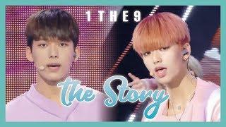 [HOT] 1THE9 - The Story ,  원더나인 - 우리들의 이야기  show Music core 20190420