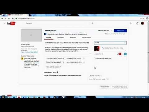 Cara upload video ke youtube lewat PC/komputer