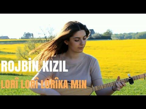 Rojbin Kizil - LORİKA MIN