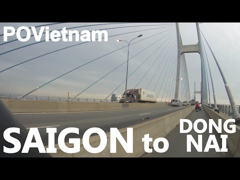 VIETNAM TRAVEL: Saigon HCMC to Bien Hoa Dong Nai TODAY