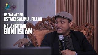 Ustad Salim A Fillah - Melangitkan Bumi Islam