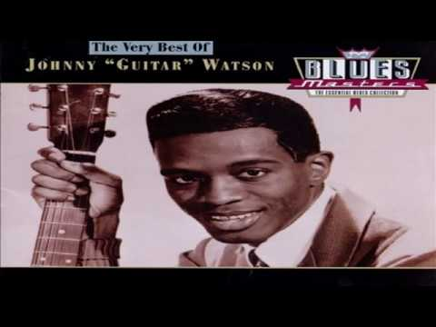 "Johnny ""Guitar"" Watson  - Blues Masters The Very Best Of JGW"