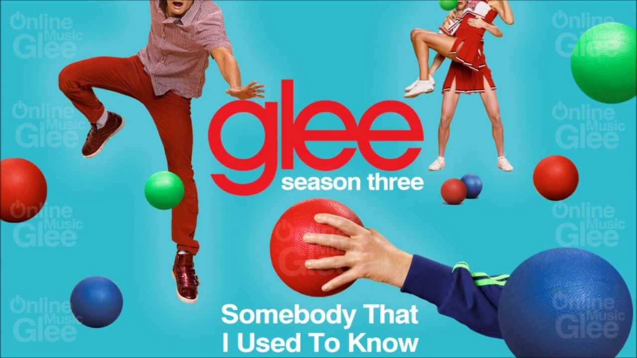 Somebody That I Used To Know - Glee [HD Full Studio] - YouTube