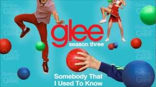 Somebody That I Used To Know - Glee [HD Full Studio]