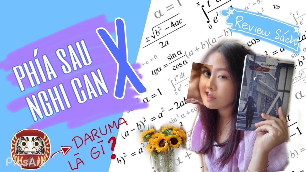 [Review sách] Phía sau nghi can X - biệt danh Daruma nghĩa là gì?    Keigo Higashino