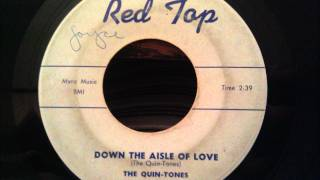 quin tones down the aisle of love classic doo wop ballad
