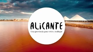 ALICANTE | Una provincia para vivir y trabajar