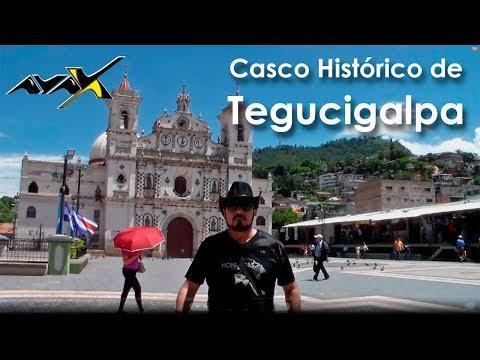 Tegucigalpa - Casco Histórico Parte 1