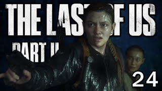 The Last of Us 2 - Changement de camp | Let's Play #24