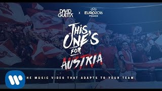 David Guetta ft. Zara Larsson - This One's For You Austria (UEFA EURO 2016™ Official Song)