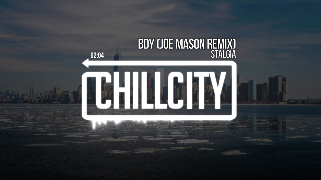 Stalgia - BDY (Joe Mason Remix)