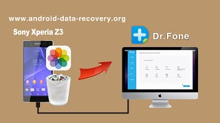 [Xperia Z3 Photo Recovery]: How to Recover Photos from Sony Xperia Z3 on Mac