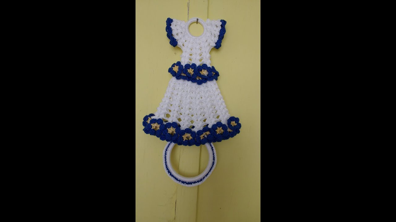 3e4b5df99 porta pano prato de crochê,vestido com flores ( 1 parte ) - YouTube