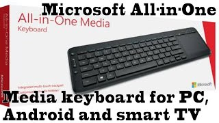 Microsoft All in one media keyboard for PC, android and smart TV