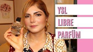 Yeni YSL LIBRE PARFÜM İncelemesi | Deniz Kömürcü