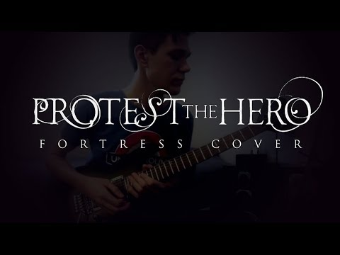 Fortress (Protest the Hero Full Cover)