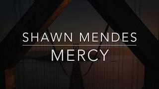 Shawn Mendes - Mercy (Lyrics/Tradução/Legendado)