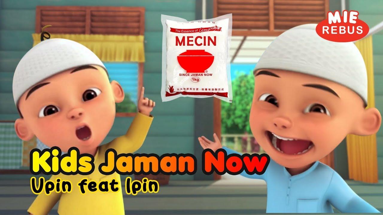 Lagu Kids Jaman Now Versi Upin Ipin YouTube