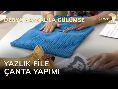 Derya Baykal'la Gülümse: Yazlık File Çanta Yapımı