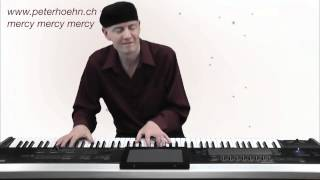 Mercy Mercy Mercy - Joe Zawinul - Piano - Pianist - Peter Hoehn