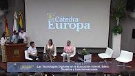 Panel: Las Tecnologías Digitales en la Educación Infantil, Básica y Media
