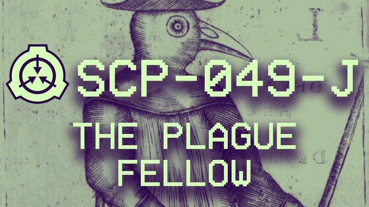 Scp 049 J The Plague Fellow Object Class Euclid 40k Subs