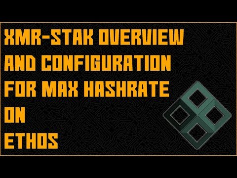 Ethos XMR STAK Configuration Guide For MAX HASHRATE | Mining 101