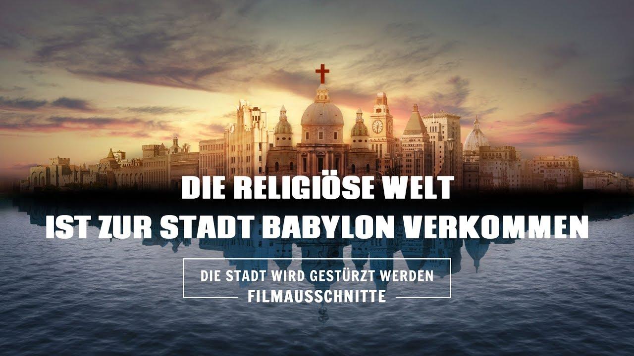 Christlicher Film | Die Stadt wird gestürzt werden Clip 1 – Die religiöse Welt ist zur Stadt Babylon verkommen