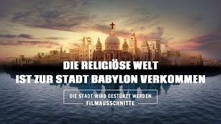 Film Clip - Die religiöse Welt ist zur Stadt Babylon verkommen