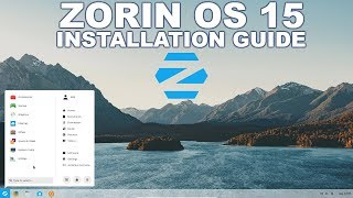 Zorin OS 15 Easy Installation Guide 2019