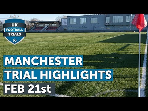 Full Match | Manchester Football Trial | February 21st 2018