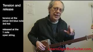 Anatomy of a Blues - Drifting' Blues - LearnCigarBoxGuitar.com