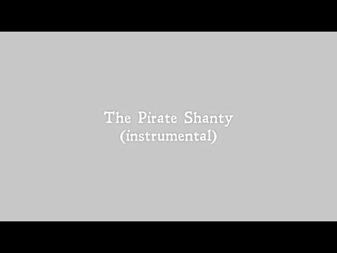 The Pirate Shanty (Instrumental)