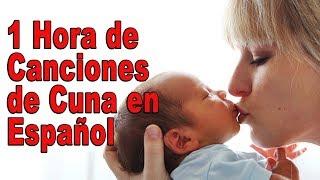 1 Hora de Canciones de Cuna del Mundo en Español . Lullabies Para Dormir y relajar