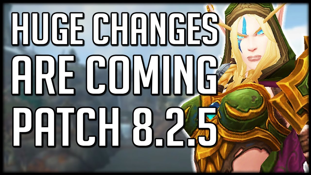 HUGE NEW FEATURES COMING In Patch 8 2 5 | WoW BfA