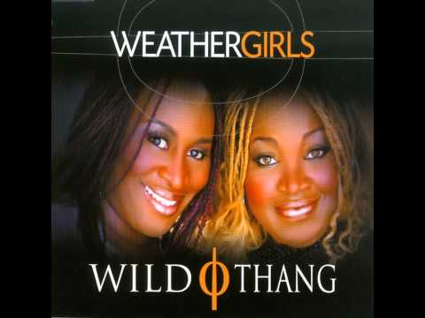 Weather Girls - Wild Thang (Karaoke Version)