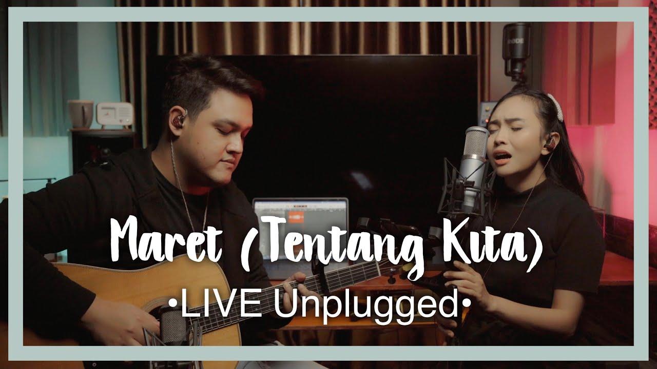 Download MARET (TENTANG KITA) | LIVE UNPLUGGED