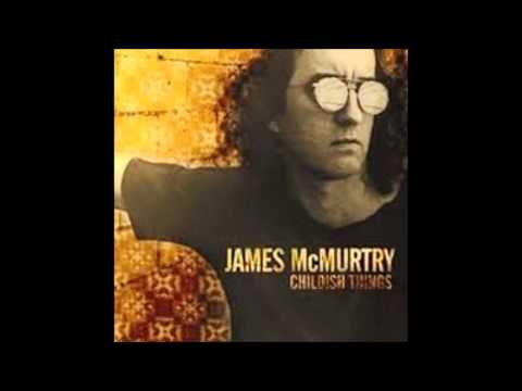 Bad Enough - James McMurtry