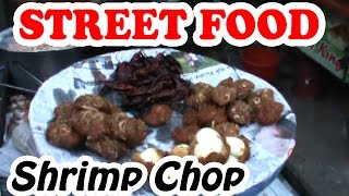 Street Food of India | Shrimp Chop | Popular Indian Street Food