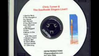 1/2 Chris Turner - Cool Inside (Live) ft Southside Singers