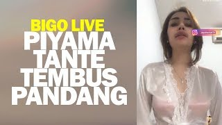 Video Bigo Live Tante Pakai Piyama Tembus Pandang download MP3, 3GP, MP4, WEBM, AVI, FLV November 2018