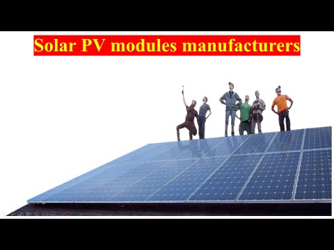 Top Solar PV modules manufacturers in the World