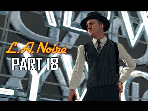 LA NOIRE Gameplay Walkthrough Part 18 - Doctor's Love (5 STAR Remaster Let's Play)