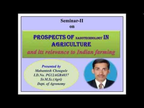 Nanotechnology in agriculture by Mahantesh C