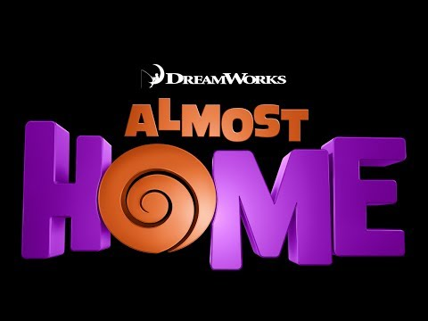 ALMOST HOME - a Dreamworks Animation Short