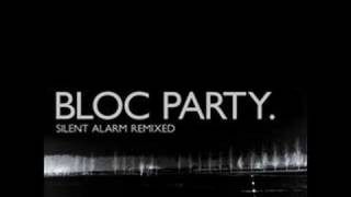 Bloc Party - Positive Tension (Go! Team Remix)