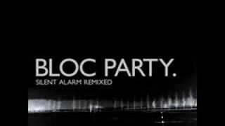 Bloc Party - Positive Tension (Go! Team Remix)