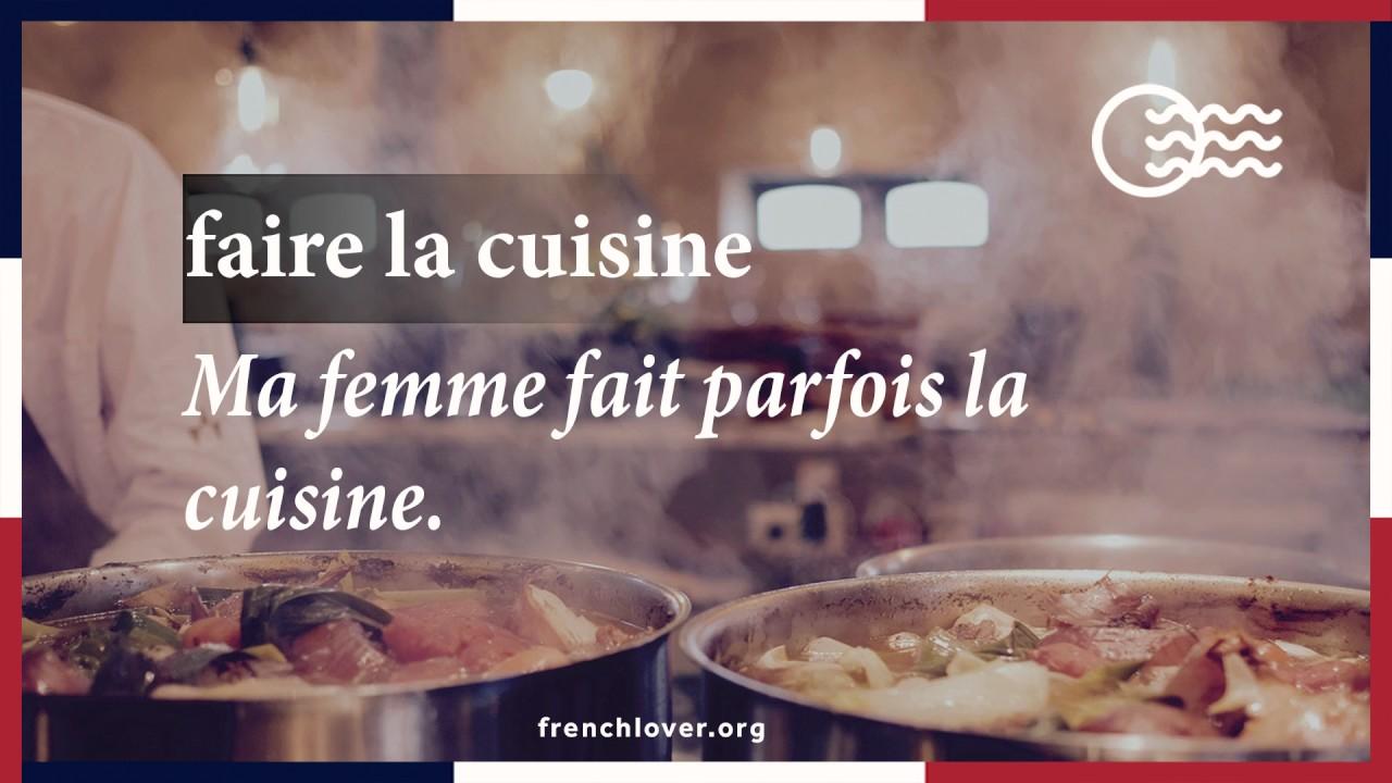 Faire Ma Cuisine faire la cuisine - youtube